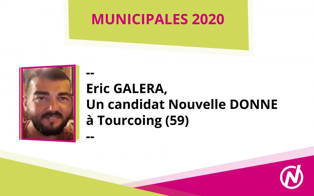Eric GALERA – Candidat – Municipales 2020 – Tourcoing