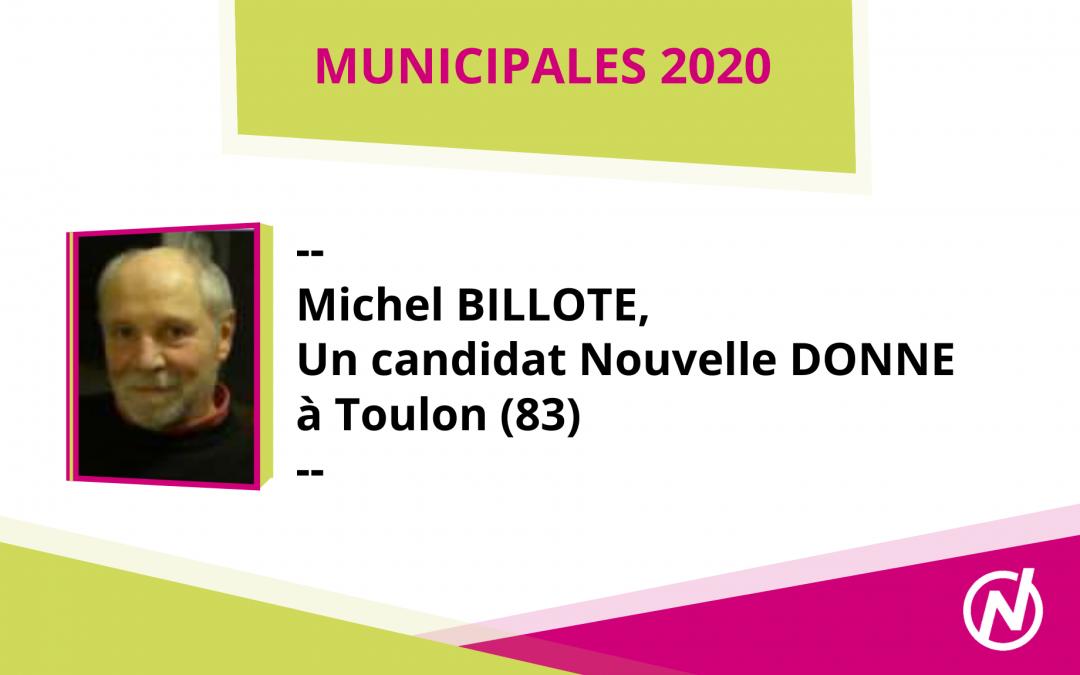 Michel BILLOTTE – Candidat – Municipales 2020 – Toulon