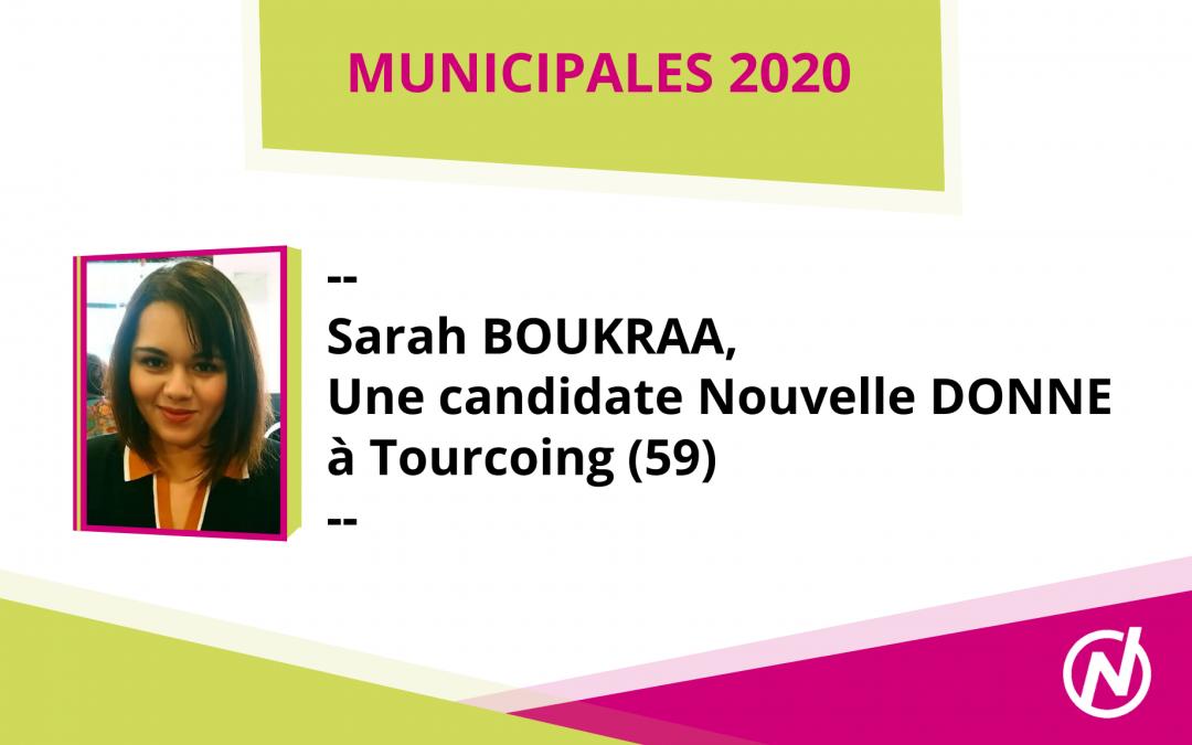 Sarah BOUKRAA – Candidate – Municipales 2020 – Tourcoing