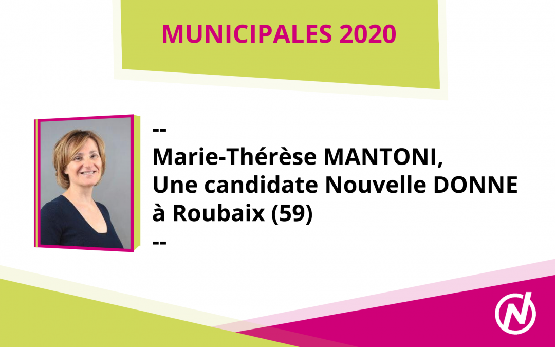 Marie-Thérèse MANTONI – Candidate – Municipales 2020 – Roubaix