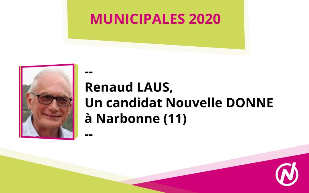 Renaud LAUS – Candidat – Municipales 2020 – Narbonne