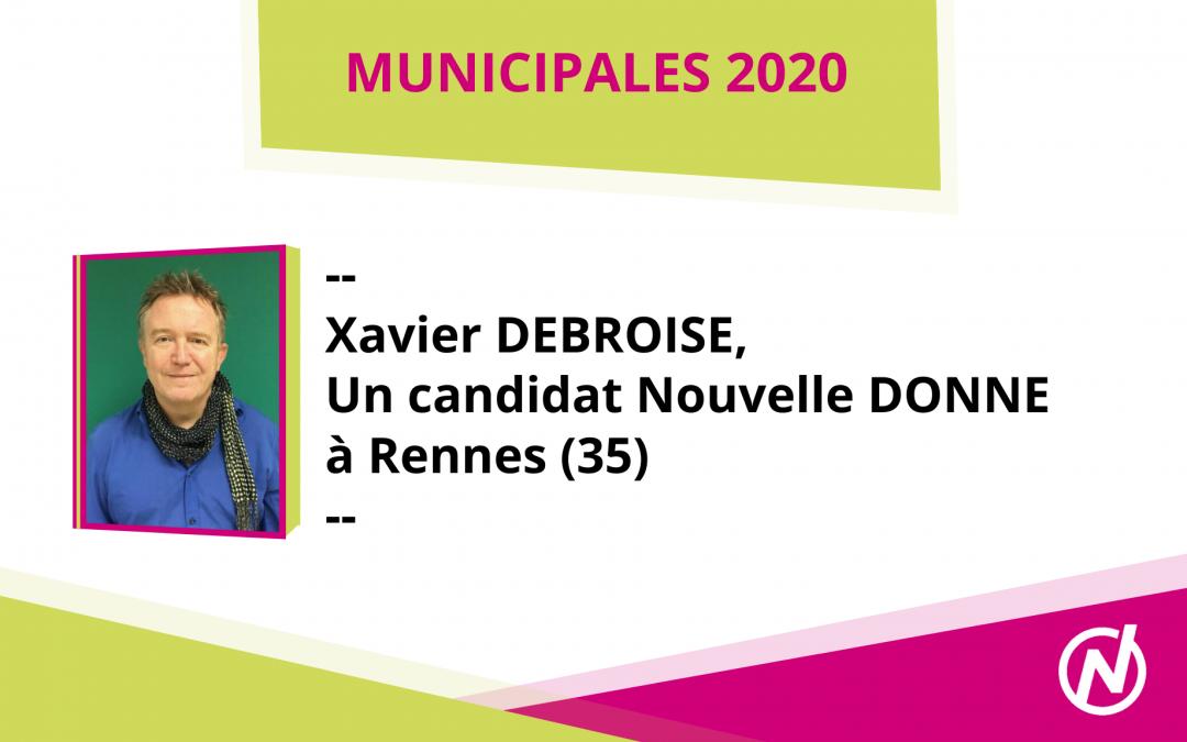 Xavier DEBROISE – Candidat – Municipales 2020 – Rennes