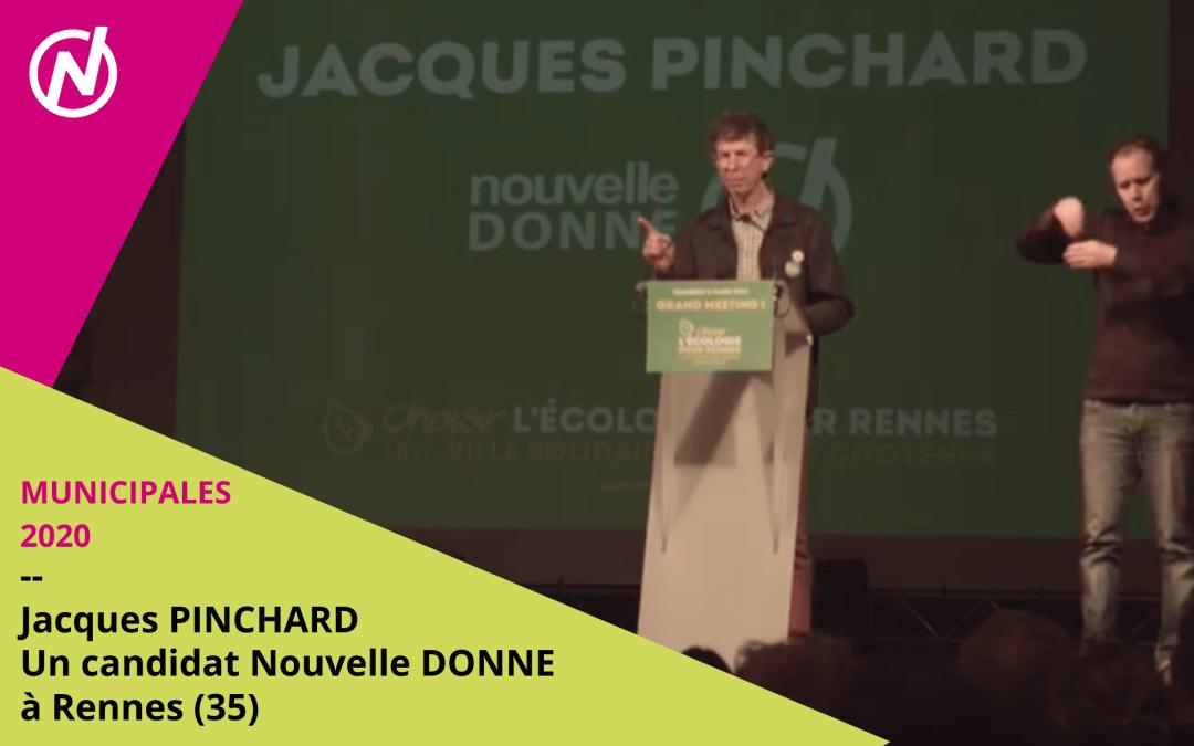 Jacques PINCHARD – Candidat – Municipales 2020 – Rennes