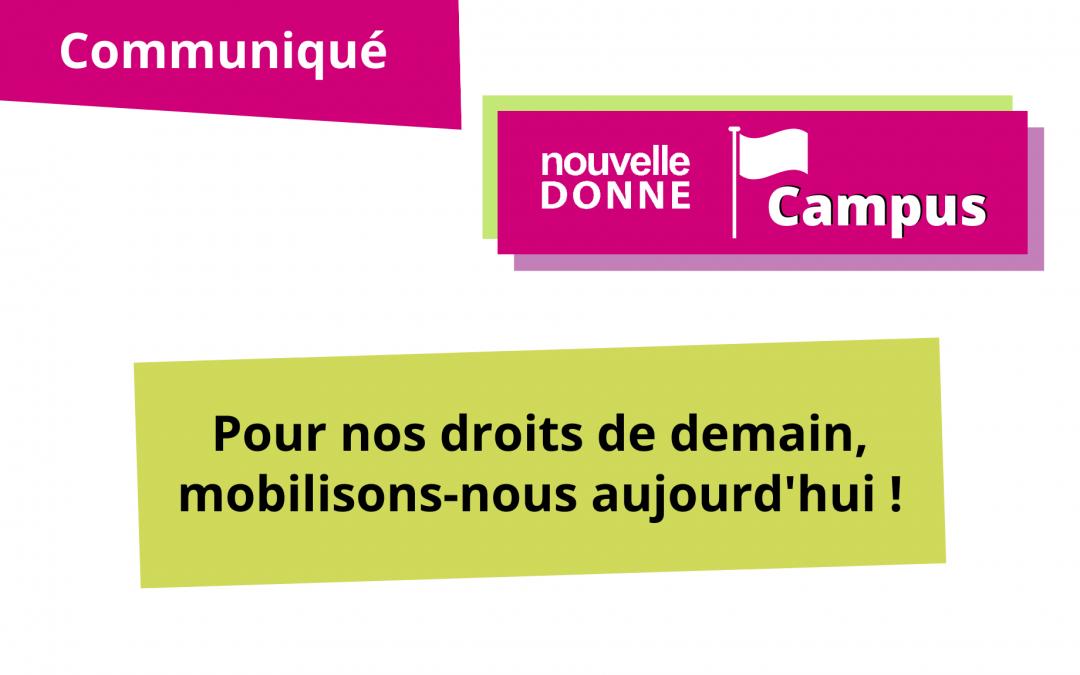 [ND Campus] Pour nos droits de demain, mobilisons-nous aujourd'hui !