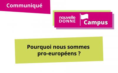 [ND Campus] Pourquoi nous sommes pro-européens ?
