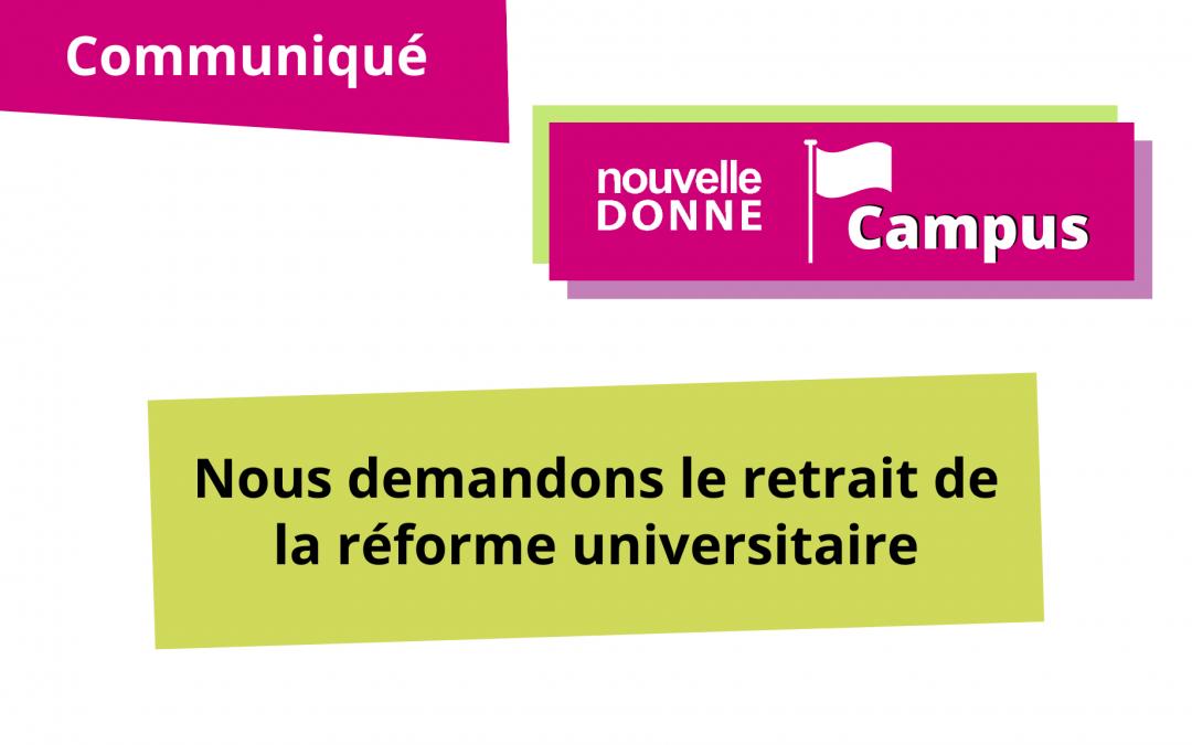 [ND Campus] Nous demandons le retrait de la réforme universitaire