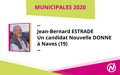Jean-Bernard ESTRADE – Candidat – Municipales 2020 – Naves