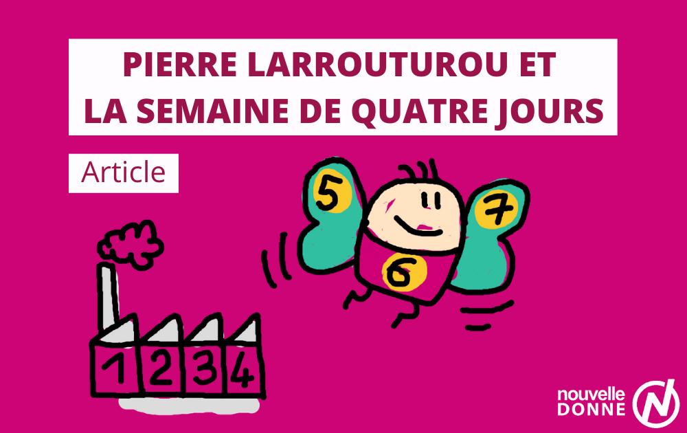 Article sur Pierre Larrouturou et la semaine de 4 jours