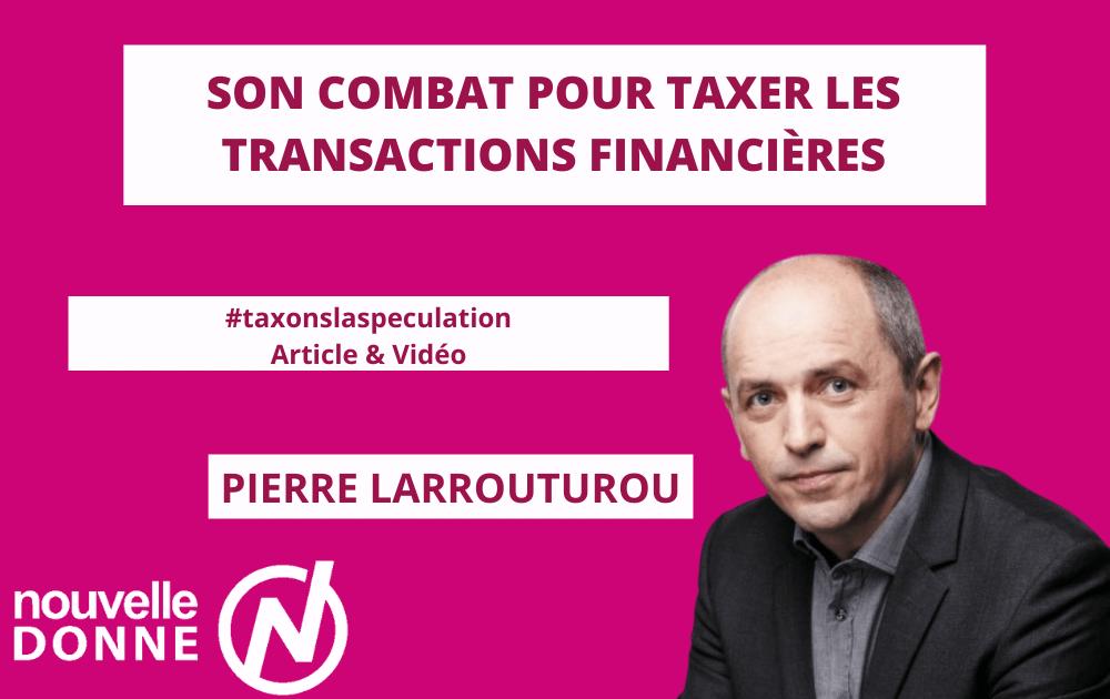 Pierre Larrouturou explique son combat pour taxer les transactions financières
