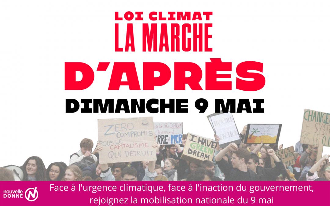 Loi Climat : Nouvelle Donne soutient la mobilisation et appelle ses militants à rejoindre la Marche d'Après