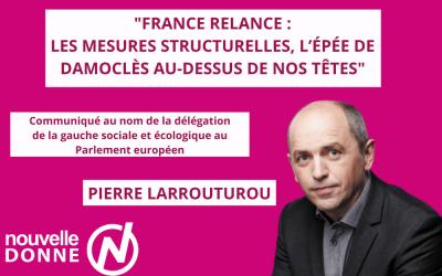 France Relance : entre austérité et démantèlement des droits sociaux, Pierre Larrouturou réagit