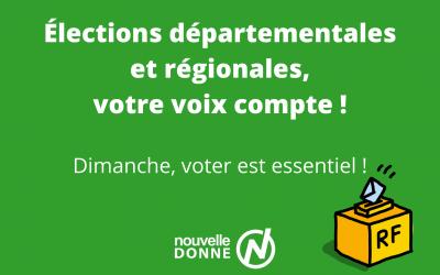 Dimanche, n'oubliez pas d'aller voter pour les élections régionales et départementales !