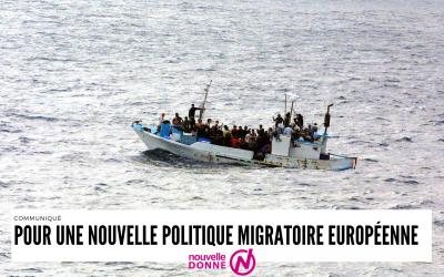 Pour une nouvelle politique migratoire européenne